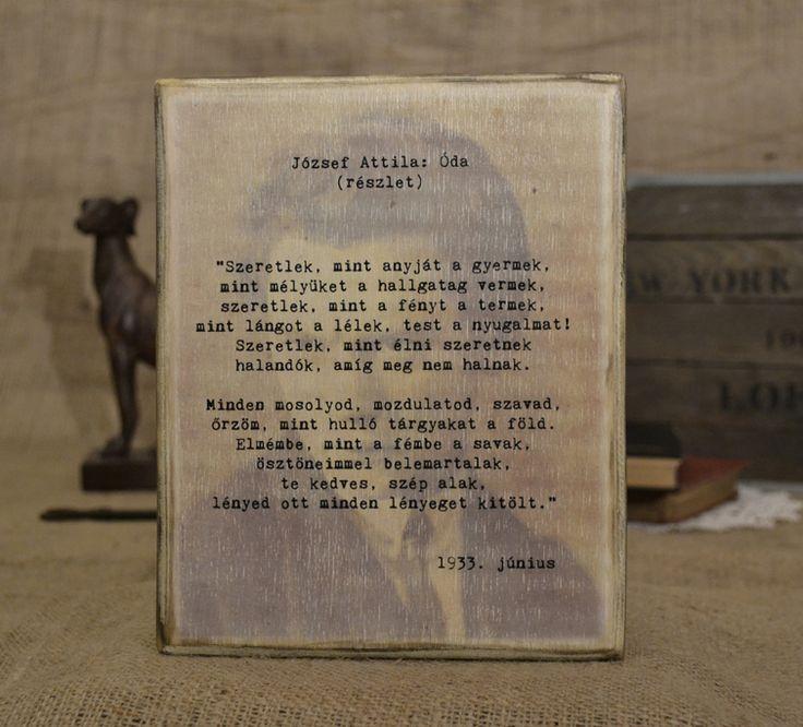 József Attila Óda részlet.