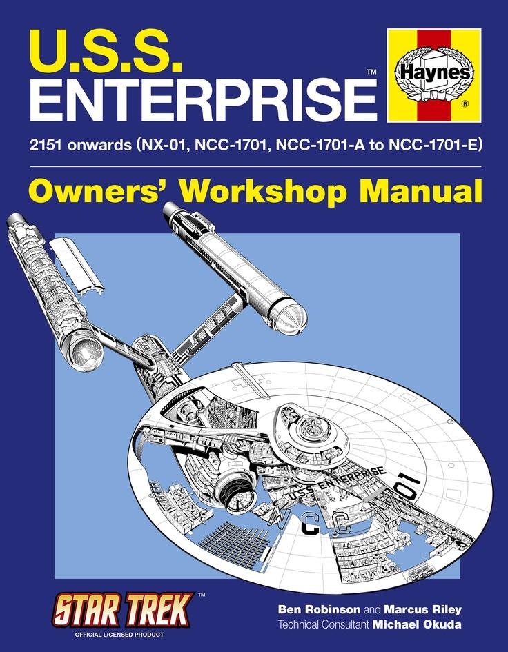 Haynes U.S.S. Enterprise Owners Workshop Manual.