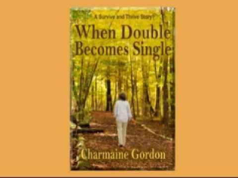 When Double Becomes Single by Charmaine Gordon