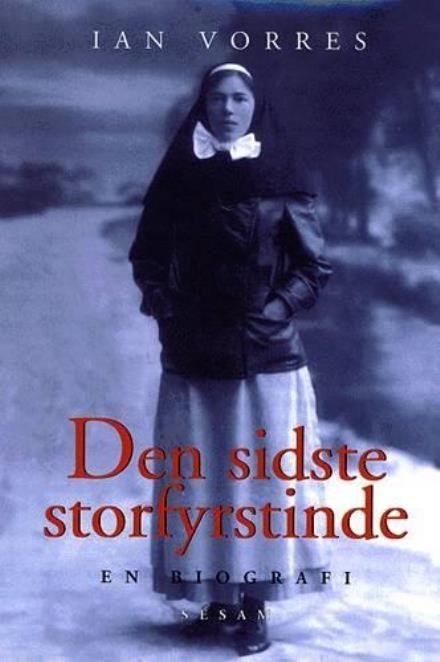 Læs om Den sidste storfyrstinde - hendes kejserlige højhed storfyrstinde Olga Alexandrovna 1882-1960. Udgivet af Sesam. Bogens ISBN er 9788711135556, køb den her