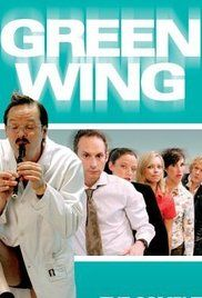 Green Wing Series 1 Episode 6. Funky hospital-based sketch-comedy-drama type show.