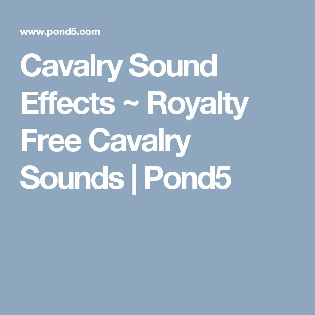 Cavalry Sound Effects ~ Royalty Free Cavalry Sounds | Pond5