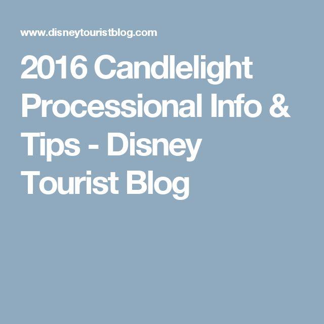 2016 Candlelight Processional Info & Tips - Disney Tourist Blog