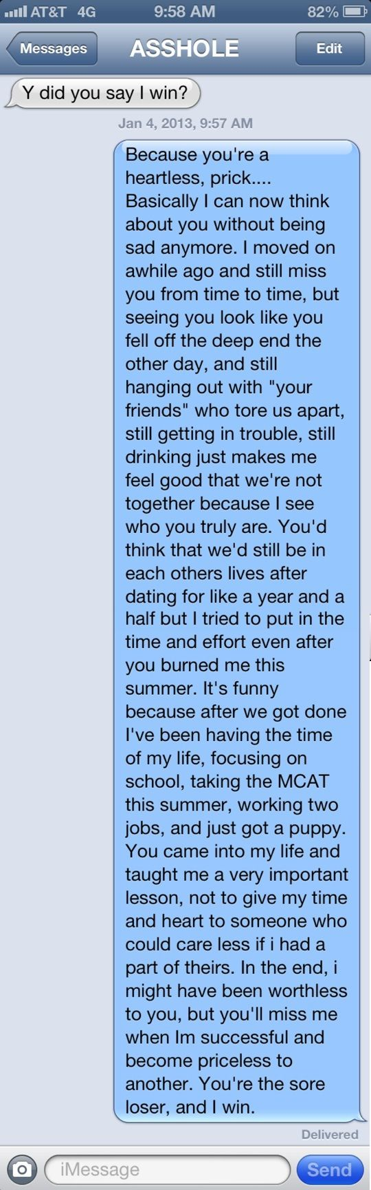 """LADIES! Never let a """"Man"""" make you feel inferior and worthless. Text Message I Sent to my Ex who Cheated on Me from Wisconsin today. Good Riddance Asshole. Spoken from the Heart!"""