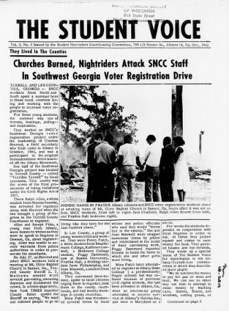 """Churches Burned, Nightriders Attack SNCC Staff Workers in Southwest Georgia Voter Registration Drive,"" The Student Voice, [newspaper of the Student Nonviolent Coordinating Committee] began publishing in June, 1960. The newspaper sought to provide the student movement news of student sit-ins, marches, and reports on the activities of SNCC field secretaries who helped launch mass mobilizations of black communities. (Historical Society Library/Freedom Summer Digital Collection."