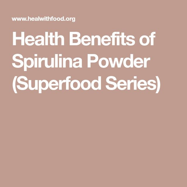 Health Benefits of Spirulina Powder (Superfood Series)
