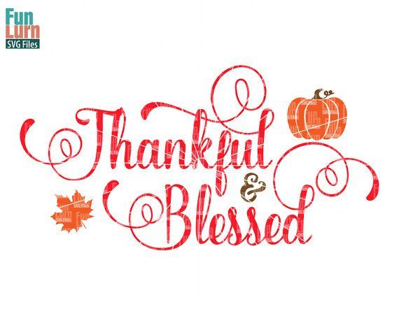 Thankful and Blessed svg dxf file Thanksgiving SVG by FunLurnSVG