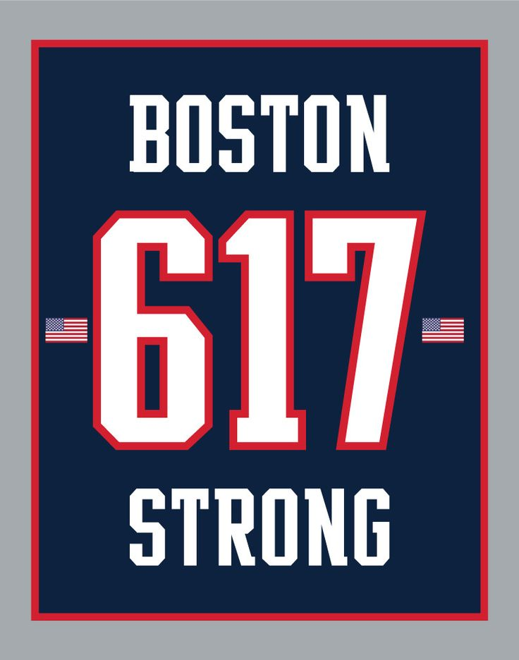Boston Strong 617 Pats Style