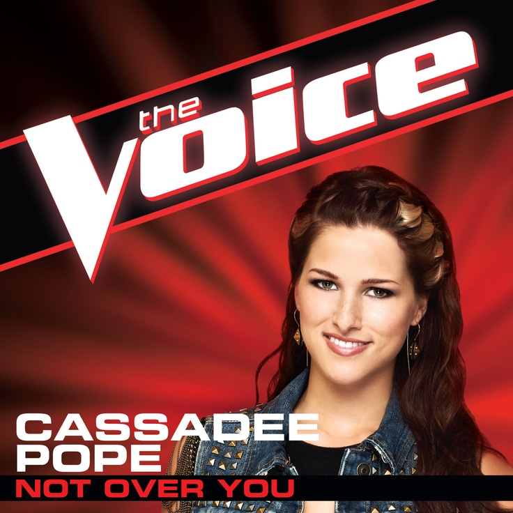 """Cassadee Pope: """"Not Over You"""" on iTunes! #TheVoice #Battles"""