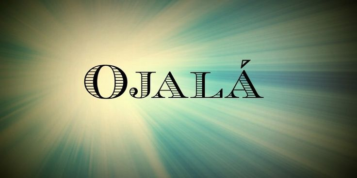 Ojalá | 40 Beautiful Words In Spanish