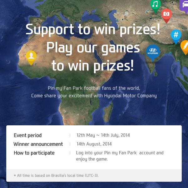 Share your 2014 FIFA World Cup™ excitement all over the world with Hyundai and win a Veloster, Sony 3D Smart TV, and many more!