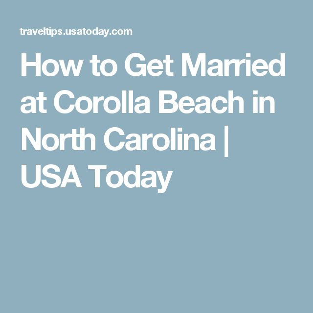How to Get Married at Corolla Beach in North Carolina | USA Today