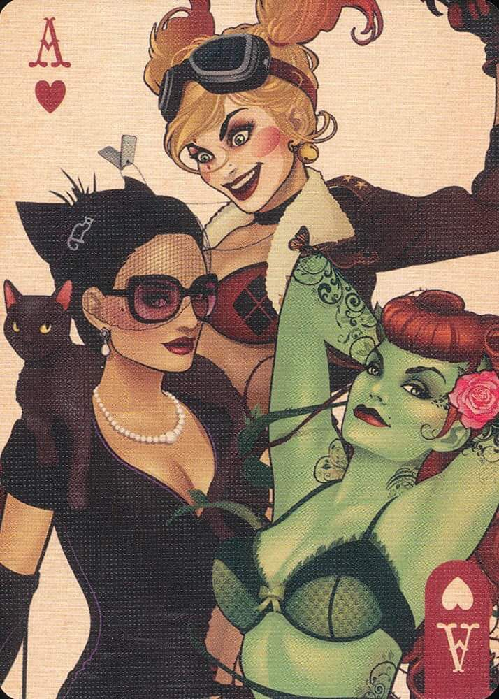 Harley Quinn. Poison Ivy. Catwoman