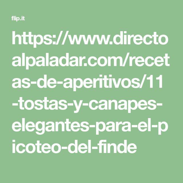 https://www.directoalpaladar.com/recetas-de-aperitivos/11-tostas-y-canapes-elegantes-para-el-picoteo-del-finde