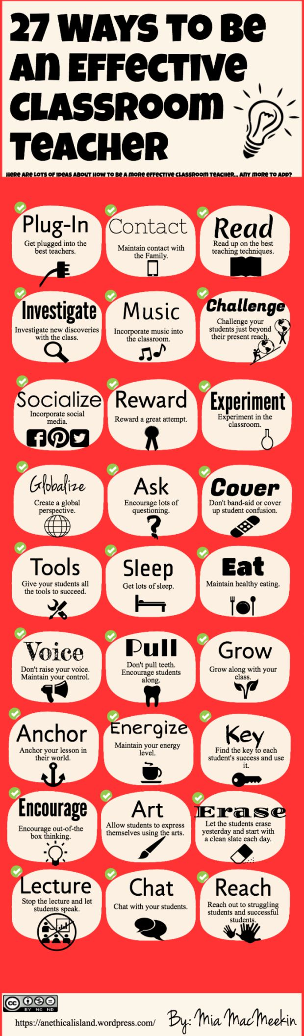 The 27 Characteristics Of Highly Effective Teachers is an excellent visual. My favorites are to chat with your students (grown students have come back to tell me they appreciated being treated like real people), and to incorporate music. I can't sing, but that's never stopped me!
