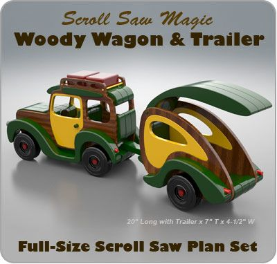 Scroll Saw Magic Woody Wagon & Trailer  Wood Toy Plan Set