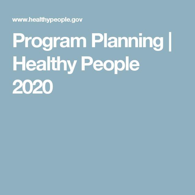 Program Planning | Healthy People 2020