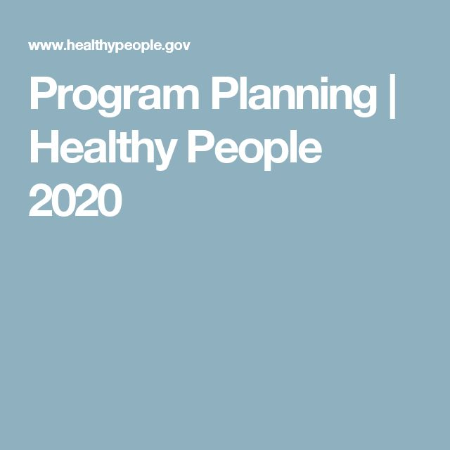 Program Planning | Healthy People 2020