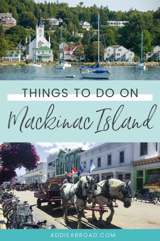 How To Visit Mackinac Island On A Budget Addie Abroad In 2021 Summer Travel Destinations Us Travel Destinations Best Us Vacations