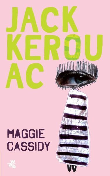 """Maggie Cassidy"", Jack Kerouac"
