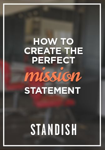 How To Create The Perfect Salon Mission Statement | Standish Salon Goods