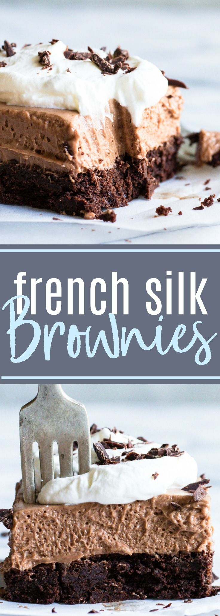 French Silk Brownies. A homemade fudgy brownie topped with a smooth and creamy French Silk topping. The ultimate in chocolate desserts #chocolate #dessert #baking #frenchsilk