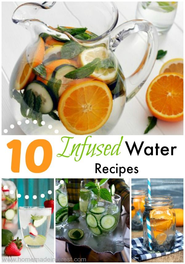 Home. Made. Interest. | 10 Hydrating Infused Water Recipes | http://www.homemadeinterest.com