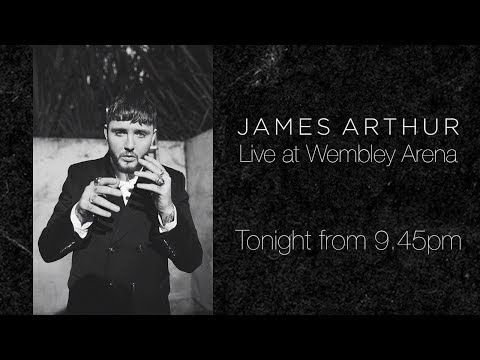James Arthur Performs New Single 'Naked' Live From Wembley Arena - YouTube
