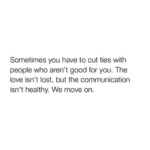 Sometimes you have to cut ties with certain people. This is exactly why I have cut out everyone from my past. If you're reading this, now you know why I don't talk to you anymore - because I can't. Keep your drama & gossip away from me!