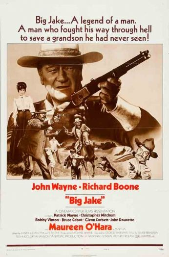 Filme: Big Jake (Jake Grandão, 1971). Direção: George Sherman. Elenco: John Wayne, Richard Boone e Patrick Wayne.