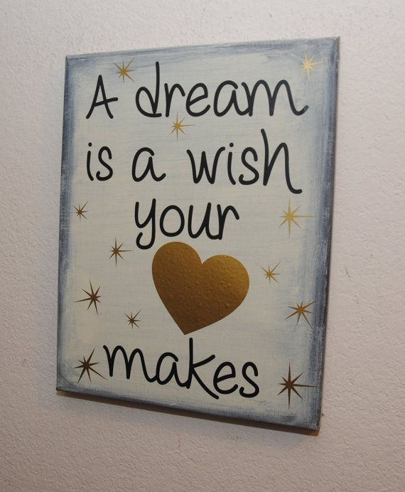 A dream is a wish your heart makes - custom canvas quote wall art sign - Cinderella Disney