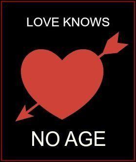 """Waarheid. En als je """" liefde """" voor iemand is gebaseerd op leeftijd ,dan heb je weinig begrip van de werkelijke betekenis van liefde Echte liefde houdt , ongeacht iemands leeftijd of hoe groot of klein het leeftijdsverschil kan zijn"""