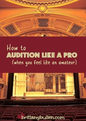 If the thought of an audition makes you feel two inches tall, try these tricks to help you feel like a pro. #theatre