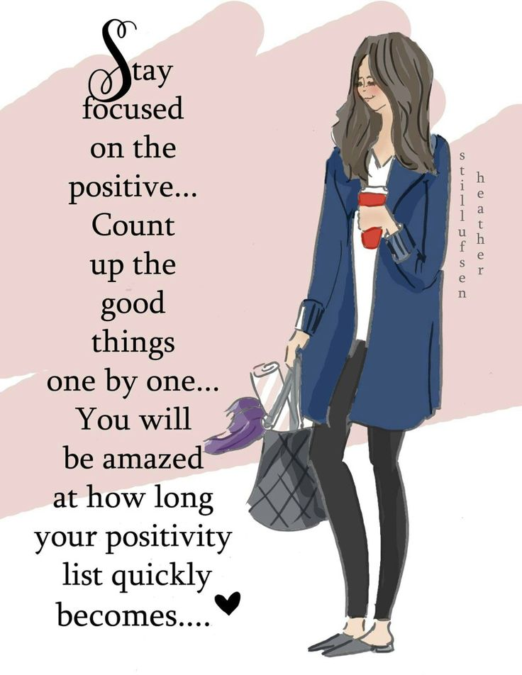 Stay Focused on the Positive!