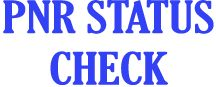 Check PNR Status | PNR Current Status | IRCTC PNR Status | Pnr Mobile | Pnr Status Check Online - IRCTC PNR Status- Railway PNR Status
