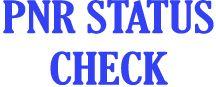 Check PNR Status   PNR Current Status   IRCTC PNR Status   Pnr Mobile   Pnr Status Check Online - IRCTC PNR Status- Railway PNR Status