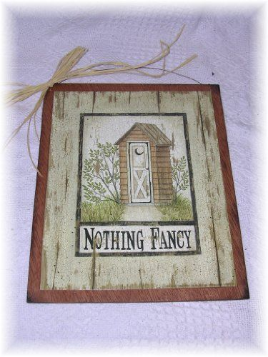 Nothing Fancy Country Bath Outhouse Sign Wooden Bathroom Wall Signs $9.99