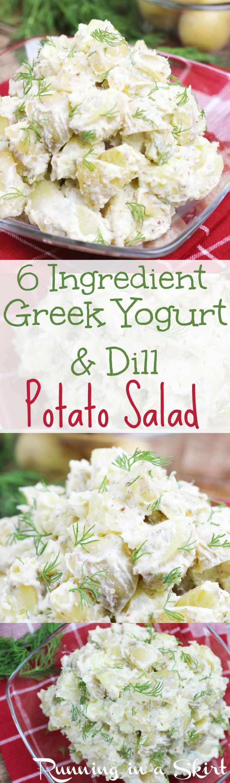 6 Ingredient Healthy Potato Salad! Potato salad doesn't have to be a heavy, calorie rich cookout treat Here's a Healthy Greek Yogurt potato salad with dill recipe. It has low calories, big flavor and no mayo! So easy, simple and perfect for summer cookouts like Memorial Day, Labor Day and 4th of July! / Running in a Skirt