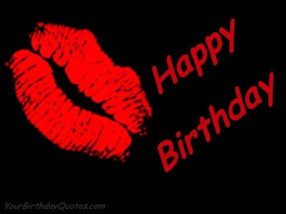 Happy Birthday Wishes and Kisses
