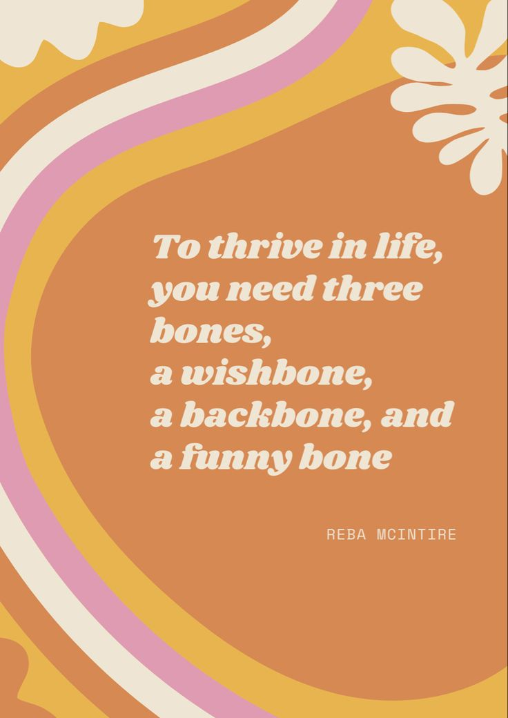 Backbone. wishbone. and a funny bone in 2020   Bones funny. Mom motivation. Inspirational quotes