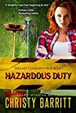 Free Kindle Book -   Hazardous Duty: Squeaky Clean Mysteries, Book 1: An Amateur Sleuth Mystery and Suspense Series, Christian Fiction