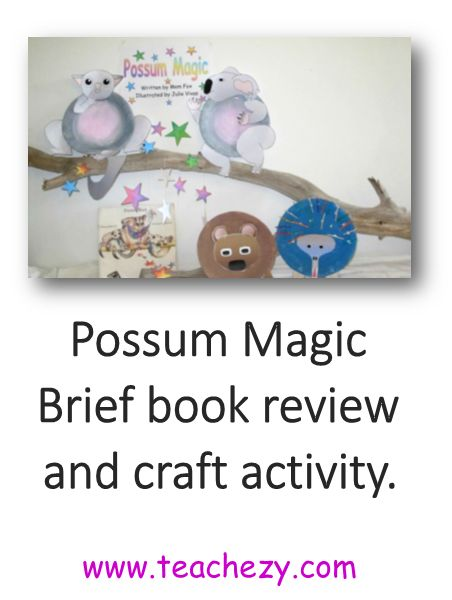 Possum Magic. Brief book review and craft activity. www.teachezy.com