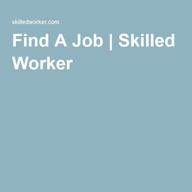 Find A Job | Skilled Worker