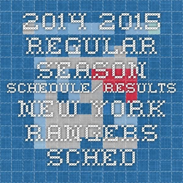 2014-2015 Regular Season Schedule/Results - New York Rangers - Schedule