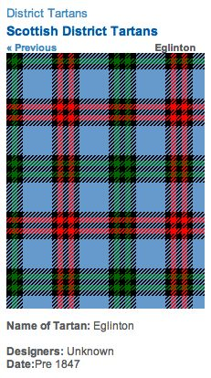 http://www.scotclans.com/whats_my_clan/district_tartans/scottish_district_tartans/eglington_tartan.html