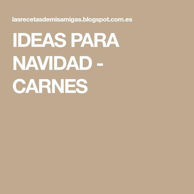IDEAS PARA NAVIDAD - CARNES