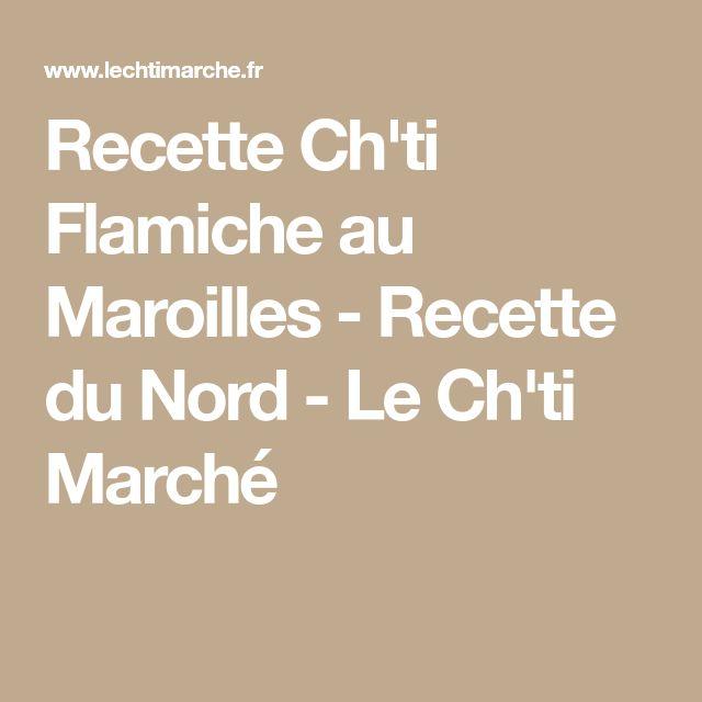 Recette Ch'ti Flamiche au Maroilles - Recette du Nord - Le Ch'ti Marché