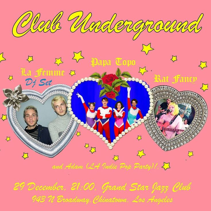 Pop Fantasy tonight @clubunderground w/very special guests: @papatopo  @la_femme__musique  @ratfancyla   LA Indie Pop Party!  #dtla #la #losangeles #chinatown #pop #indie #music #cute #dance #party #weekend #friyay