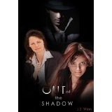Out of the Shadow (Kindle Edition)By J.S. Winn