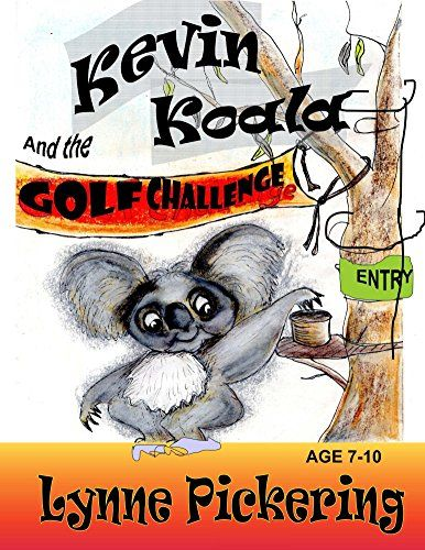 Kevin Koala and the Golf Challenge (Kevin Koala Sports Ch... https://www.amazon.com/dp/B016LHLKOU/ref=cm_sw_r_pi_dp_gEayxbW2QFCW0